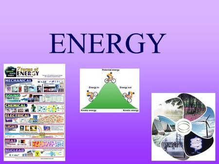ENERGY. Energy – The ability to do work How is energy involved in the following picture?