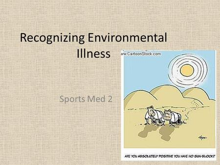 Recognizing Environmental Illness Sports Med 2. Clean Air Please AQI: Air Quality Index – an index for reporting daily air quality. – tells you how clean.