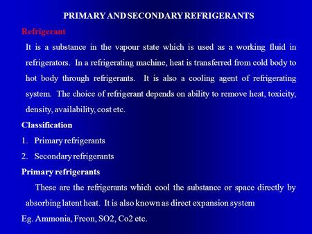 PRIMARY AND SECONDARY REFRIGERANTS