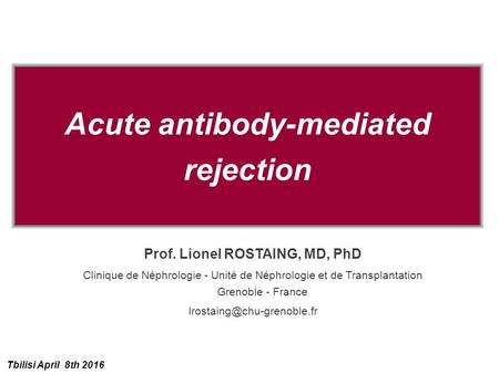 Acute antibody-mediated rejection