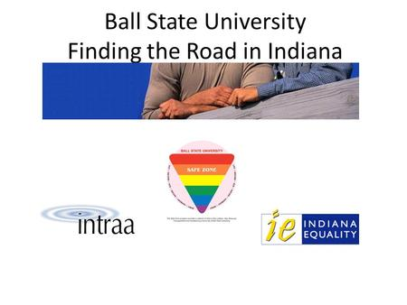 Ball State University Finding the Road in Indiana.