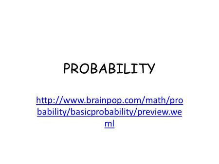 PROBABILITY  bability/basicprobability/preview.we ml.