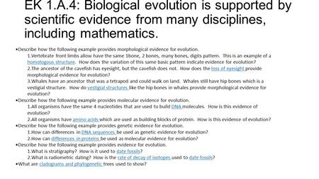 EK 1.A.4: Biological evolution is supported by scientific evidence from many disciplines, including mathematics. Describe how the following example provides.