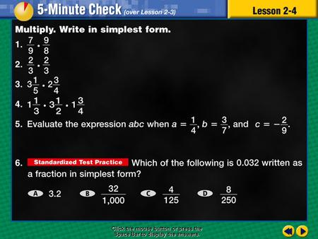 5 minute check 4 Click the mouse button or press the Space Bar to display the answers.