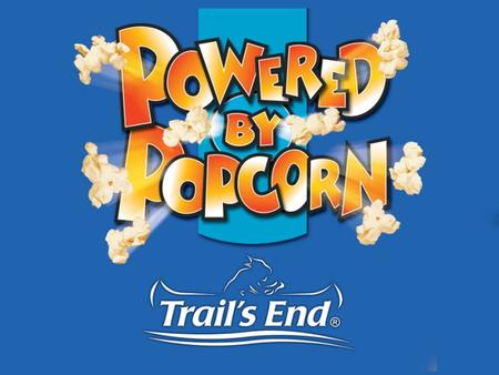 Why sell popcorn? Quality products Well recognized nationally A Scout is … thrifty –Works to pay his way Easy 70% of sales go to local Scouting Pays for.