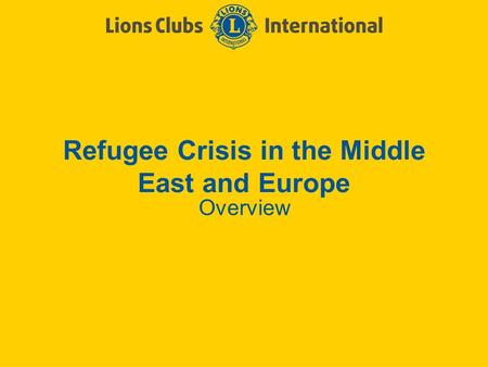 Refugee Crisis in the Middle East and Europe Overview.