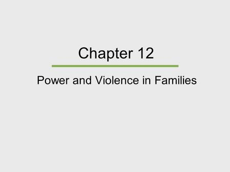 Power and Violence in Families