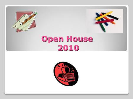 Open House 2010. Our Schedule 7:40-8:05- Morning Math 8:10-8:40- 6 th grade Band/5 th Extra Science 8:43-9:35-Music/PE (Tuesday-Friday) 9:45-10:45-Walk.