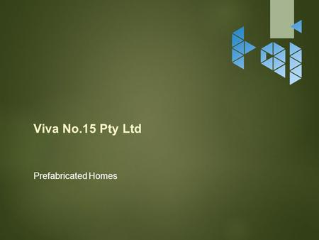 Viva No.15 Pty Ltd Prefabricated Homes. WJL-WB type Economic housing series: In order to adapt to meet people's long living for the house in some developing.