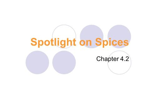 Spotlight on Spices Chapter 4.2. Allspice Country/Continent Caribbean Part of the Plant Used Berry Examples Jerk Seasoning Mole Pickling.