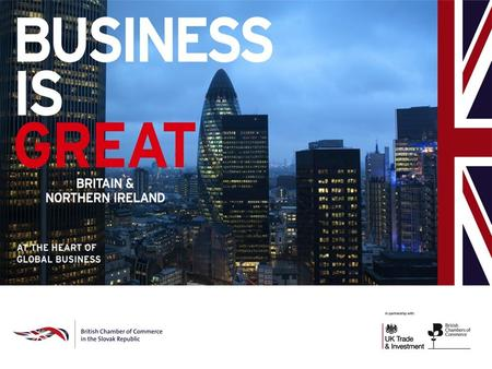 Slovakia – Construction Sector Speaker: Denisa Brighton, International Trade Adviser Team Lead British Chamber of Commerce in the Slovak Republic.