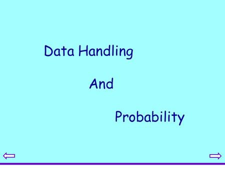 Data Handling And Probability. Statistical Diagrams 1.