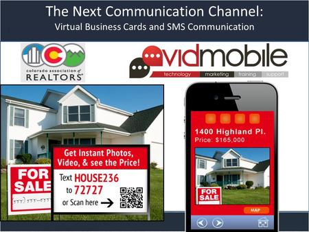 Title slide The Next Communication Channel: Virtual Business Cards and SMS Communication.