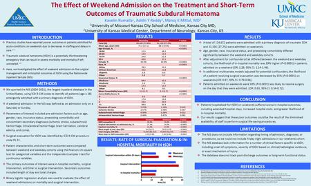 RESULTS: RATE OF SURGICAL EVACUATION & IN- HOSPITAL MORTALITY IN tSDH RESULTS The Effect of Weekend Admission on the Treatment and Short-Term Outcomes.