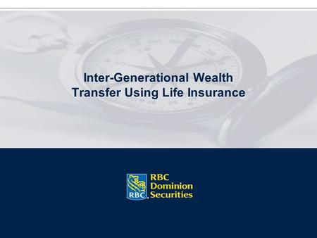 Inter-Generational Wealth Transfer Using Life Insurance.