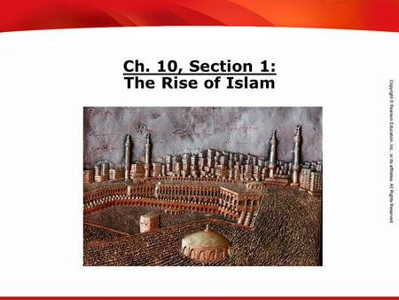 TEKS 8C: Calculate percent composition and empirical and molecular formulas. Ch. 10, Section 1: The Rise of Islam.