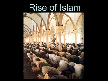 Rise of Islam. Islam started on the Arabian Peninsula in the 600s CE in a town called Mecca, just off the coast of the Red Sea.