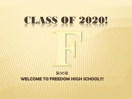  WELCOME TO FREEDOM HIGH SCHOOL!!!. Mr. Doug Fulton, Principal Ken Christopher, Director of School Counseling School Counselors: Mrs. Jen Schrader(A-De)