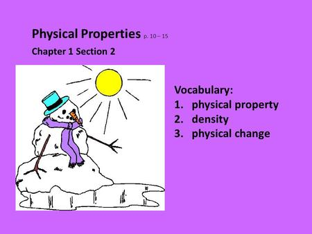 Physical Properties p. 10 – 15
