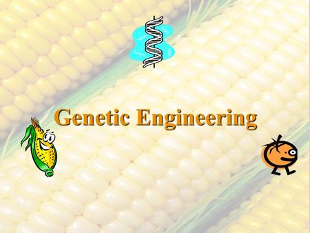 Genetic Engineering. Genetic engineering is defined as the manipulation or alteration of the genetic structure of a single cell or organism. This refers.