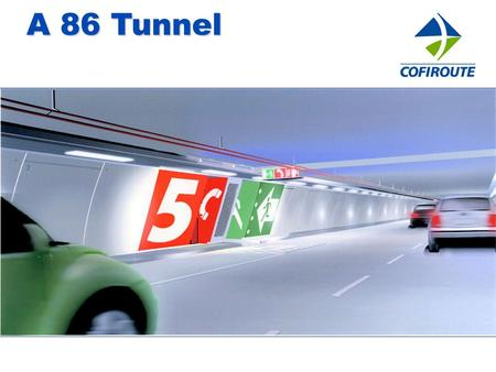 A 86 Tunnel. 2  Private motorway concessionaire company founded in 1970  Subsidiary of Vinci Group  $1 000 million (U.S.) per year revenue  1,091.