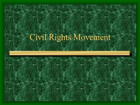 Civil Rights Movement. What you need to know!! What was the significance of Brown v Board of Education? What roles did Thurgood Marshall and Oliver Hill.