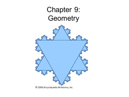 Chapter 9: Geometry. 9.1: Points, Lines, Planes and Angles 9.2: Curves, Polygons and Circles 9.3: Triangles (Pythagoras' Theorem) 9.4: Perimeter, Area.
