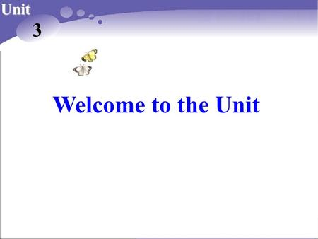 Welcome to the Unit Unit 3. Do you want to know more? A quiz on cultural difference.