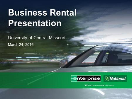 Business Rental Presentation University of Central Missouri March 24, 2016.