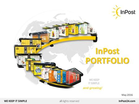 And growing! InPost PORTFOLIO May 2016. 3 INPOST LOCKERS 4 Alternatives Alternatives 5 Materials Materials 6 Anchoring Anchoring 7 Stability Stability.