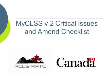 MyCLSS v.2 Critical Issues and Amend Checklist. Critical Issue After receiving final returns, SGB staff will perform a review according to a list of critical.