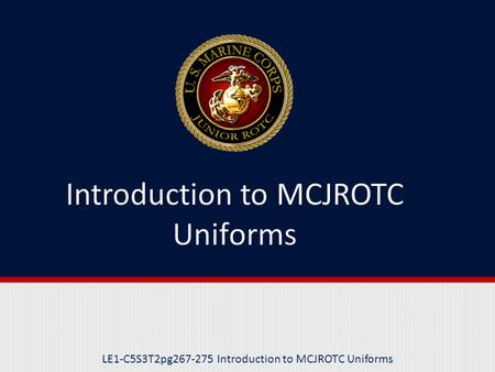 Introduction to MCJROTC Uniforms
