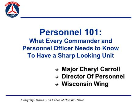Major Cheryl Carroll Director Of Personnel Wisconsin Wing