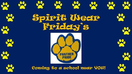 Spirit Wear Friday's Coming to a school near YOU!.