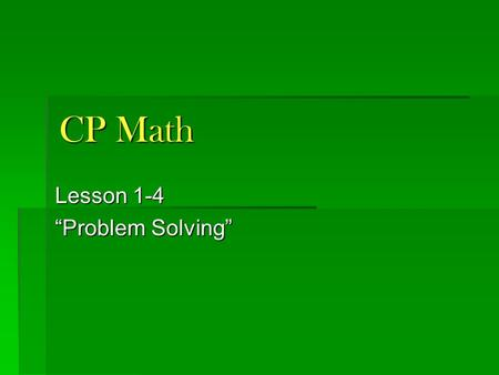 "CP Math Lesson 1-4 ""Problem Solving"". Quiz 1-3 3. Solve for 'r': 1. Solve for 'w': 2. Find 'y' when x = -3:"