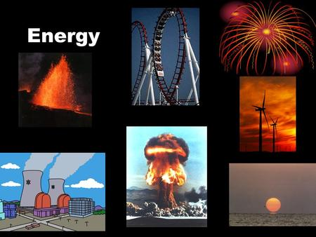 Energy. 4 Main Types Kinetic Energy (KE) 1.Energy of motion Potential Energy (PE) 1.Stored energy Chemical Energy 1.Energy associated with a chemical.