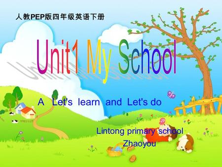 Lintong primary school Zhaoyou 人教 PEP 版四年级英语下册 A Let's learn and Let's do.