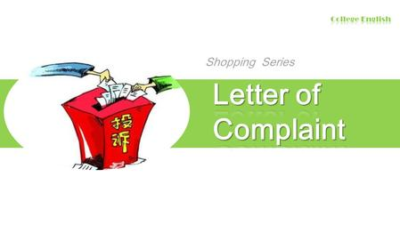 Shopping Series. 第 2 页 Letter of complaint Writing Procedure IntroductionPractice.