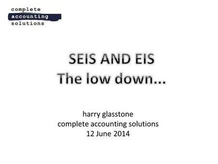 Harry glasstone complete accounting solutions 12 June 2014.