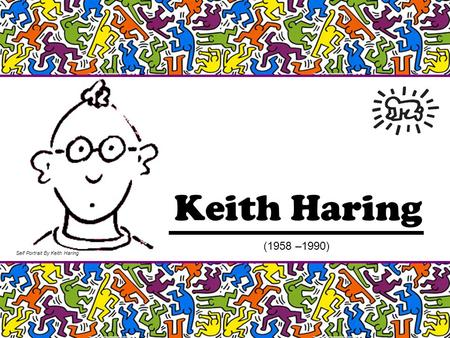 Keith Haring (1958 –1990) Self Portrait By Keith Haring.