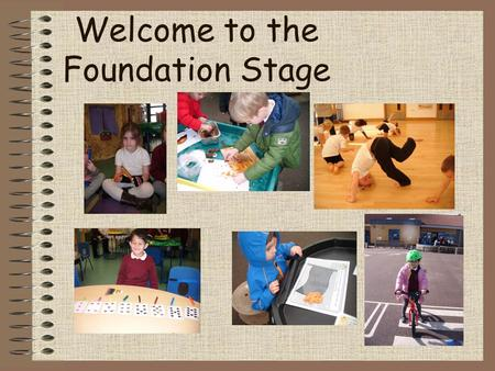 Welcome to the Foundation Stage. What we've been up to…
