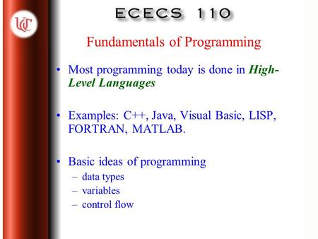 Click to edit Master title style Click to edit Master text styles –Second level Third level –Fourth level »Fifth level 1 Fundamentals of Programming Most.