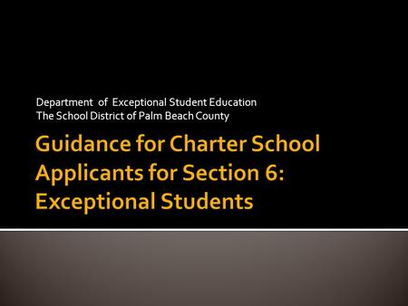 Department of Exceptional Student Education The School District of Palm Beach County.