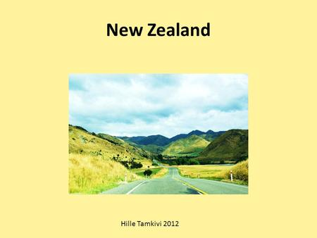 New Zealand Hille Tamkivi 2012. Land of the long white cloud