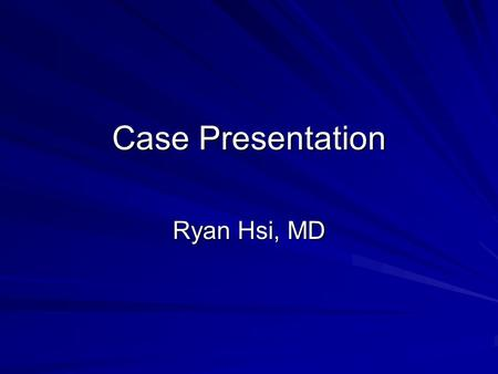 Case Presentation Ryan Hsi, MD. Case Presentation HPI: 2 day-old F transferred with sacral mass found incidentally at birth. +stooling. Birth History:
