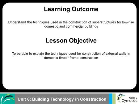 Learning Outcome Lesson Objective