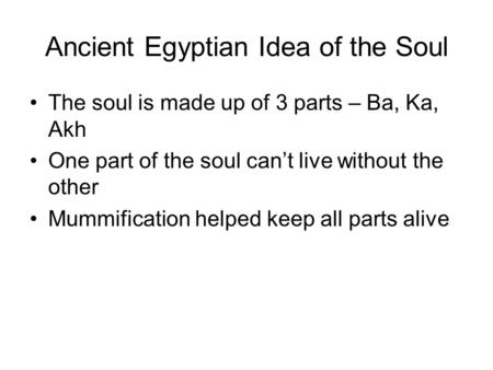 Ancient Egyptian Idea of the Soul