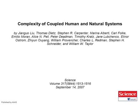 Complexity of Coupled Human and Natural Systems by Jianguo Liu, Thomas Dietz, Stephen R. Carpenter, Marina Alberti, Carl Folke, Emilio Moran, Alice N.