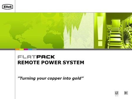 "Exit REMOTE POWER SYSTEM ""Turning your copper into gold"""