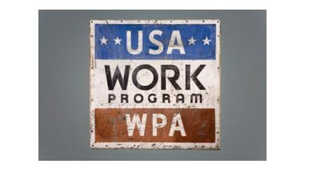 Created by the order of President Franklin D. Roosevelt, the WPA was established with the passage of the Emergency Relief Appropriation Act of 1935. This.